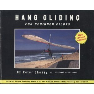 Hang Gliding For Beginner Pilots - Peter Cheney
