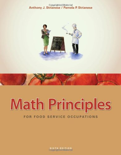 Math Principles for Food Service Occupations - Anthony J. Strianese; Pamela P. Strianese