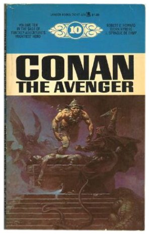 Conan The Avenger (#10) - Robert E. Howard; L. Sprague de Camp; Bjorn Nyberg