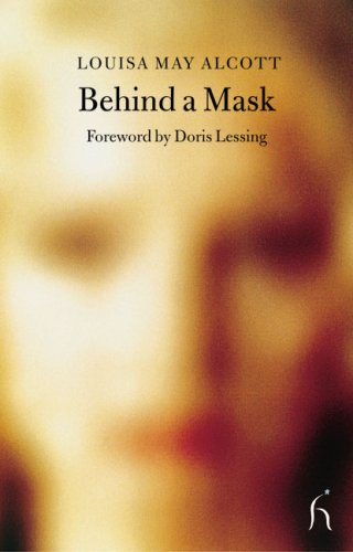 Behind a Mask (Hesperus Classics) - Louisa May Alcott