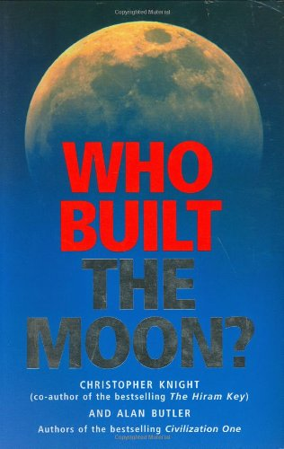 Who Built the Moon? - Christopher Knight; Alan Butler