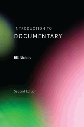 Introduction to Documentary, Second Edition - Bill Nichols