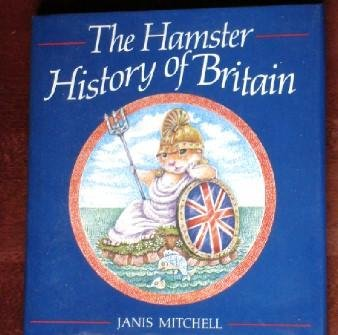 Hamster History of Britain - Janis Mitchell
