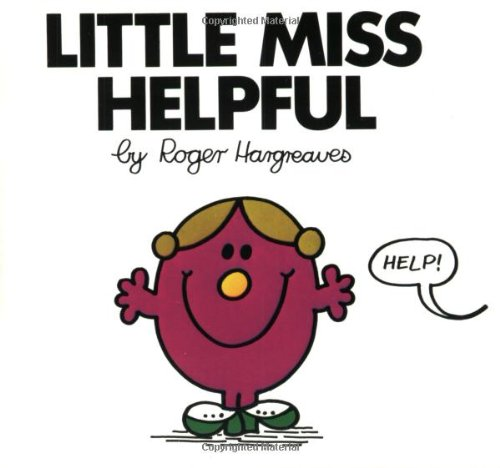 Little Miss Helpful (Mr. Men and Little Miss) - Roger Hargreaves