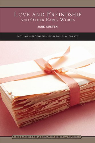 Love and Freindship (Barnes  &  Noble Library of Essential Reading): and Other Early Works - Jane Austen