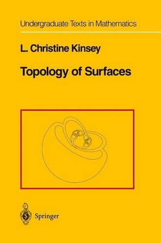 Topology of Surfaces (Undergraduate Texts in Mathematics) - L.Christine Kinsey