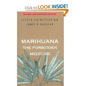 Marihuana, the Forbidden Medicine - Lester Grinspoon, James B. Bakalar