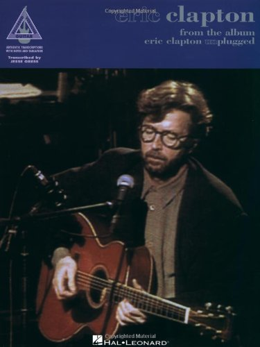Eric Clapton from the album Eric Clapton Unplugged - Eric Clapton