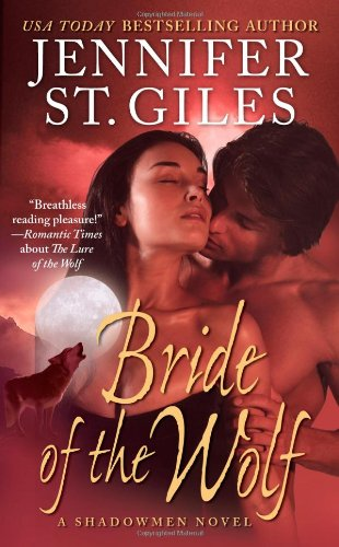 Bride of the Wolf (The Shadowmen, Book 4) - Jennifer St. Giles