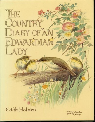 The Country Diary of An Edwardian Lady: A facsimile reproduction of a 1906 naturalist's diary - Edith Holden