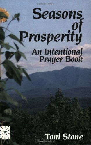 Seasons of Prosperity: An International Prayer Book - Toni Stone