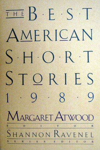 The Best American Short Stories, 1989 - Margaret Eleanor Atwood; Shannon Ravenel