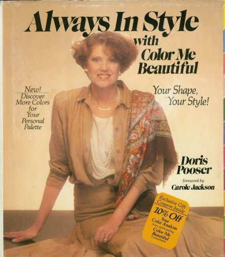 Always in Style With Color Me Beautiful: Your Shape, Youre Style! - Doris Pooser