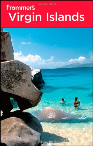 Frommer's Virgin Islands (Frommer's Complete Guides) - Darwin Porter; Danforth Prince