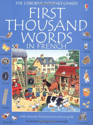 First Thousand Words in French (Usborne First Thousand Words) - Heather Amery