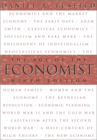 The Age of the Economist (9th Edition) - Daniel R. Fusfeld