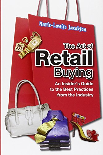 The Art of Retail Buying: An Introduction to Best Practices from the Industry - Marie-Louise Jacobsen
