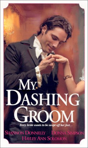 My Dashing Groom (Zebra Regency Romance) - Shannon Donnelly