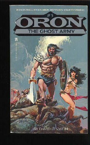 Oron 5: The Ghost Army - David C. Smith