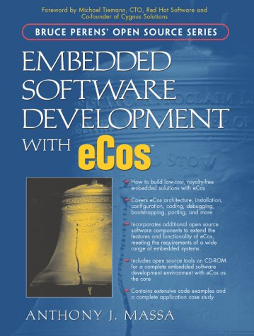 Embedded Software Development with eCos - Anthony J. Massa