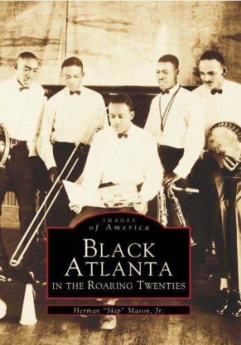 Black Atlanta in the Roaring Twenties (Images of America) - Herman