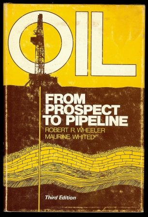 Oil--from prospect to pipeline