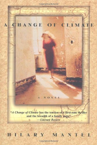 A Change of Climate: A Novel - Hilary Mantel