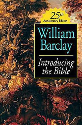 Introducing the Bible 25th Anniversary Edition - William Barclay