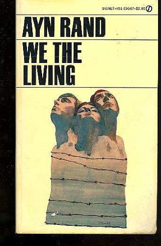 We the Living - Ayn Rand