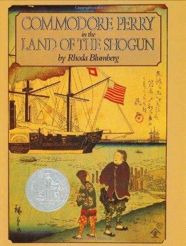 Commodore Perry in the Land of the Shogun - Rhoda Blumberg