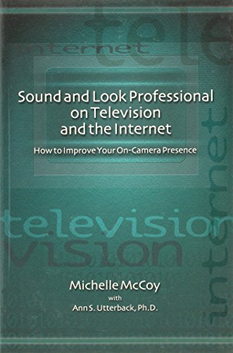 Sound and Look Professional on TV and the Internet - Michelle McCoy