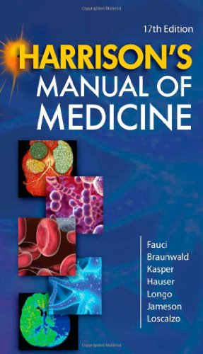 Harrison's Manual of Medicine, 17th Edition - Anthony Fauci, Eugene Braunwald, Dennis Kasper, Stephen Hauser, Dan Longo, J. Jameson, Joseph Loscalzo