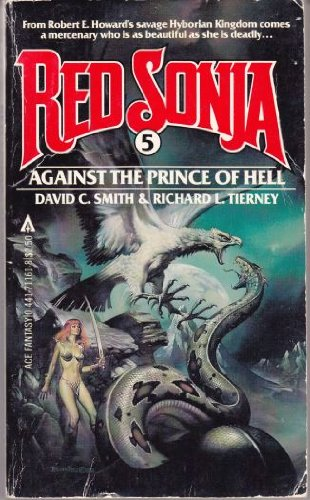 Against the Prince of Hell, Vol. 5 (Red Sonja) - David C. Smith; Richard L. Tierney