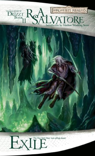 Exile: The Legend of Drizzt, Book II - R.A. Salvatore