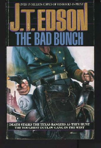 The Bad Bunch - J.T. Edson