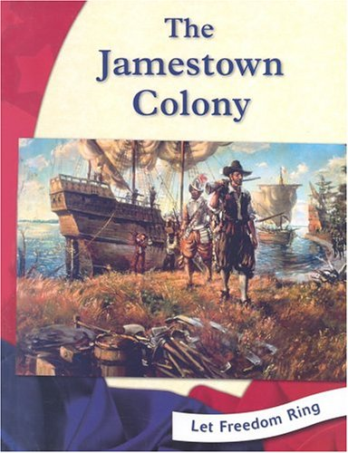 The Jamestown Colony (Let Freedom Ring) - Gayle Worland