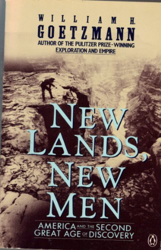 New Lands, New Men: America and the Second Great Age of Discovery
