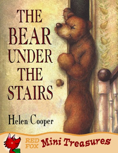 Bear Under the Stairs - Helen Cooper