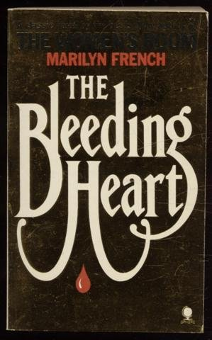 THE BLEEDING HEART. - MARILYN. FRENCH