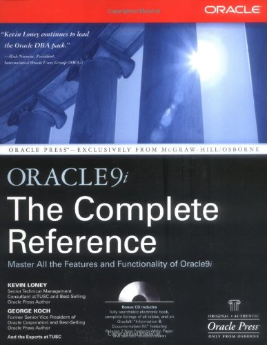 Oracle9i: The Complete Reference - Kevin Loney; George Koch