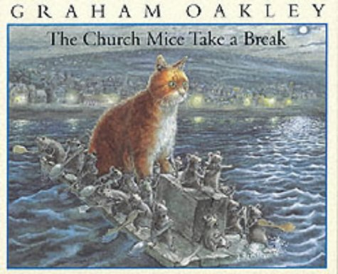 The Church Mice Take a Break - Graham Oakley