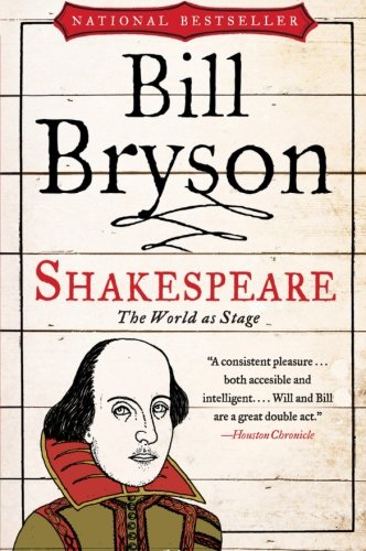 Shakespeare: The World as Stage (Eminent Lives) - Bryson, Bill