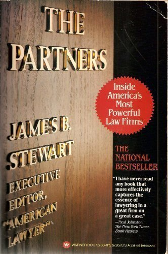The Partners: Inside America's Most Powerful Law Firms - James B. Stewart
