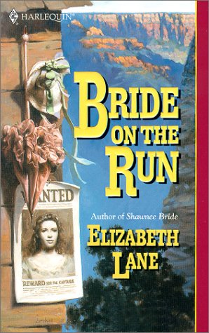 Bride On The Run - Elizabeth Lane