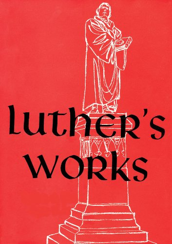 Luther's Works, Volume 9 (Lectures on Deuteronomy) - Martin Luther