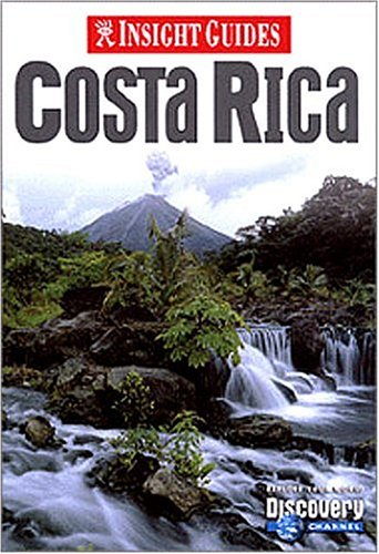 Insight Guide Costa Rica (Insight Guides Costa Rica) - Paul Murphy
