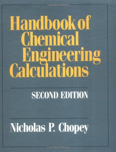 Handbook of Chemical Engineering Calculations - Nicholas P. Chopey