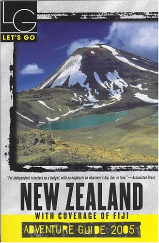 Let's Go 2005 New Zealand Adventure: With Coverage of Fiji (Let's Go: New Zealand) - Let's Go Inc.