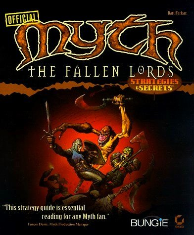 Myth: The Fallen Lords : Strategies  &  Secrets - Bart Farkas
