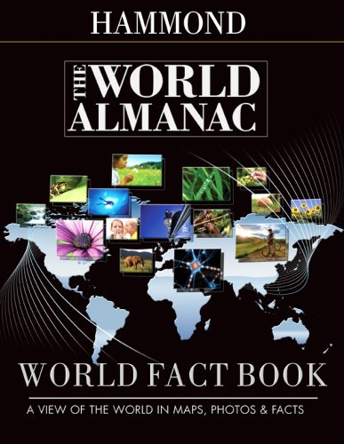 The World Almanac World Fact Book: A View of the World in Maps, Photos  &  Facts - Hammond Inc